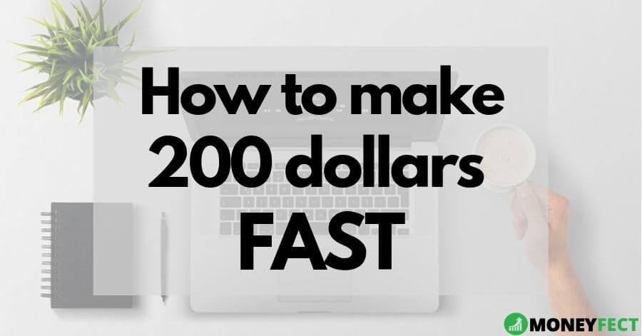 How to make 200 dollars fast