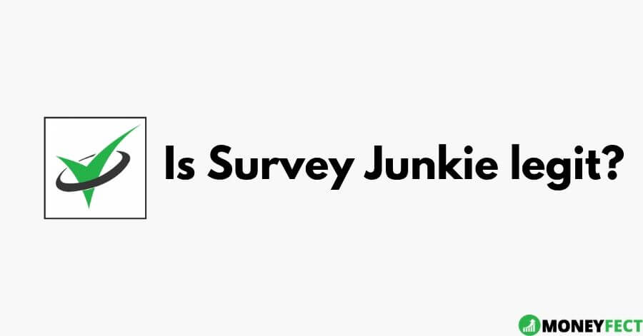 Is survey junkie legit and safe