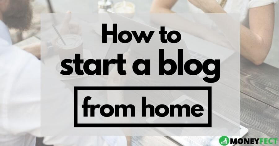 How to start a blog from home