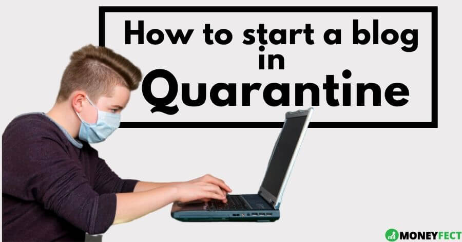 How to start a blog in quarantine